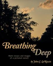 Breathing Deep by John C. Larizzio