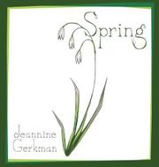 Spring by Jeannine Gerkman