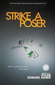 Strike a Poser by Dylan Edward Asher