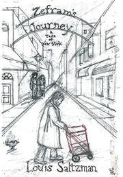 Zefram's Journey: A Tale of New York by Louis H. Saltzman