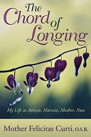 THE CHORD OF LONGING by Felicitas  Curti