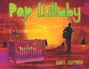 POP LULLABY by Andy  Gutman