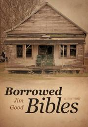 BORROWED BIBLES by Jim Good