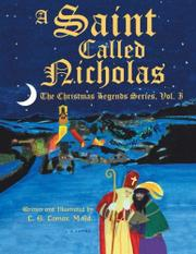 A SAINT CALLED NICHOLAS by L.E. Lomax
