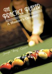 THE PRACTICE PLAYER by Joseph Quijote