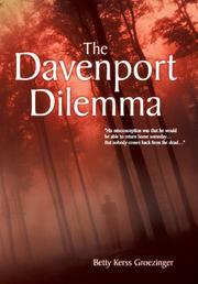The Davenport Dilemma by Betty Kerss Groezinger