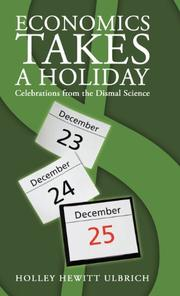 Economics Takes a Holiday by Holley Hewitt Ulbrich