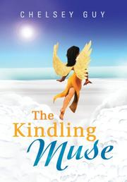 The Kindling Muse by Chelsey Guy