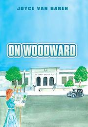 On Woodward by Joyce Van Haren