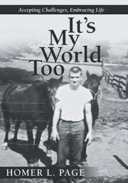 IT'S MY WORLD TOO by Homer L. Page