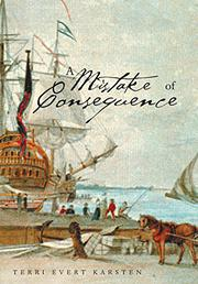 A Mistake of Consequence by Terri Evert Karsten