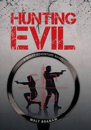 Hunting Evil by Walt Branam