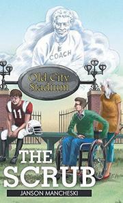 THE SCRUB by Janson Mancheski