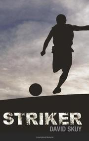 STRIKER by David Skuy