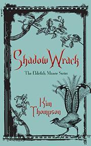 SHADOW WRACK by Kim Thompson