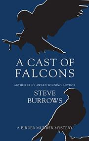 A CAST OF FALCONS by Steve Burrows