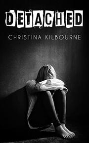 DETACHED by Christina Kilbourne