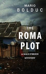 THE ROMA PLOT by Mario Bolduc