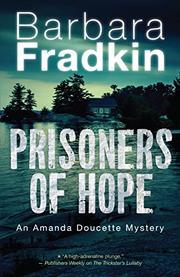 PRISONERS OF HOPE by Barbara Fradkin