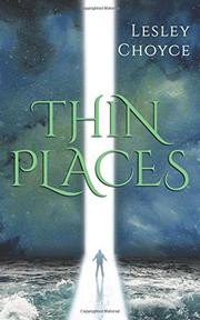 THIN PLACES by Lesley Choyce