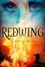 REDWING by Holly Bennett