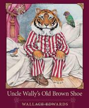 Book Cover for UNCLE WALLY'S OLD BROWN SHOE