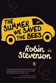 THE SUMMER WE SAVED THE BEES by Robin Stevenson
