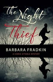 THE NIGHT THIEF by Barbara Fradkin