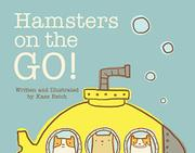 HAMSTERS ON THE GO by Kass Reich