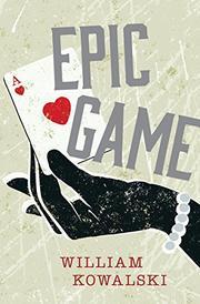 EPIC GAME by William Kowalski