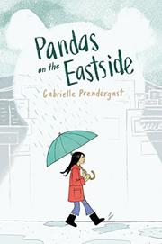 PANDAS ON THE EASTSIDE by Gabrielle Prendergast