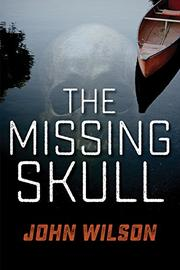 THE MISSING SKULL by John Wilson