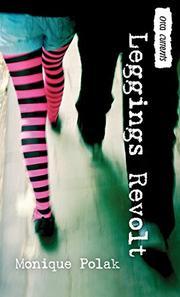 LEGGINGS REVOLT by Monique Polak