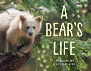 A BEAR'S LIFE  by Nicholas Read