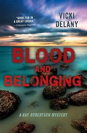 BLOOD AND BELONGING by Vicki Delany