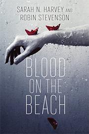 BLOOD ON THE BEACH by Sarah N. Harvey