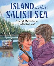 ISLAND IN THE SALISH SEA by Sheryl  McFarlane