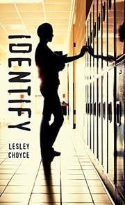IDENTIFY by Lesley Choyce