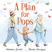 A PLAN FOR POPS by Heather Smith