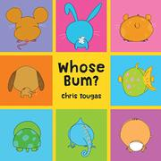WHOSE BUM? by Chris Tougas