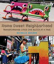 HOME SWEET NEIGHBORHOOD by Michelle Mulder