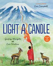 LIGHT A CANDLE / TUMAINI PASIPO NA TUMAINI by Godfrey Nkongolo