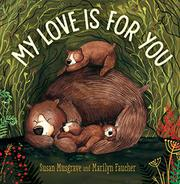 MY LOVE IS FOR YOU by Susan Musgrave