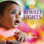 DIWALI LIGHTS by Rina Singh