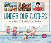 UNDER OUR CLOTHES by Jillian Roberts
