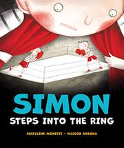 SIMON STEPS INTO THE RING by Marylène Monette