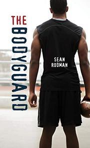 THE BODYGUARD by Sean Rodman