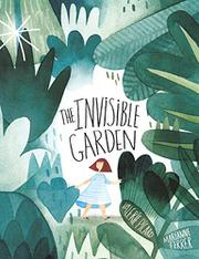 THE INVISIBLE GARDEN by Valérie Picard