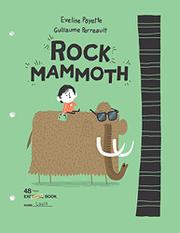 ROCK MAMMOTH by Eveline Payette