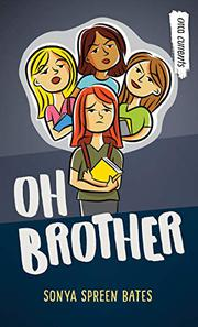 OH BROTHER by Sonya Spreen Bates